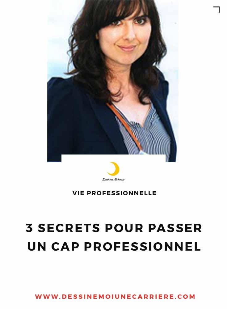 3 secrets pour passer un cap professionnel