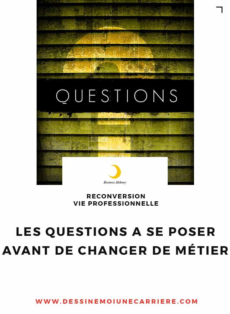 les questions  u00e0 se poser avant de changer de m u00e9tier