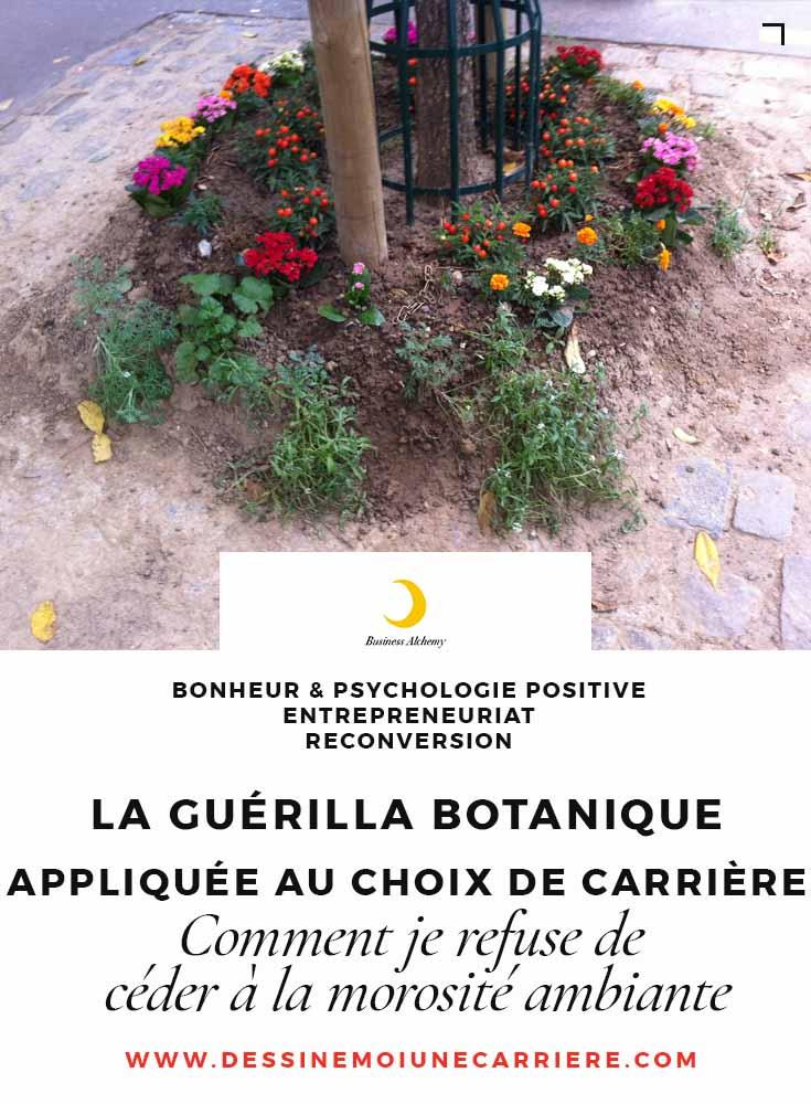 guerilla-botanique-appliquee-choix-carriere