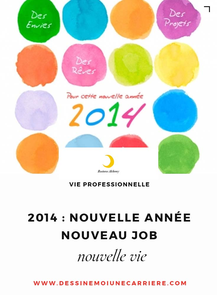 2014-nouveau-job-nouvelle-vie