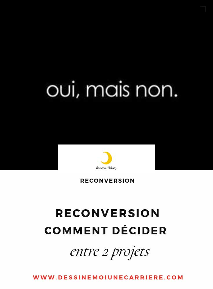 reconversion-decider-deux-projets