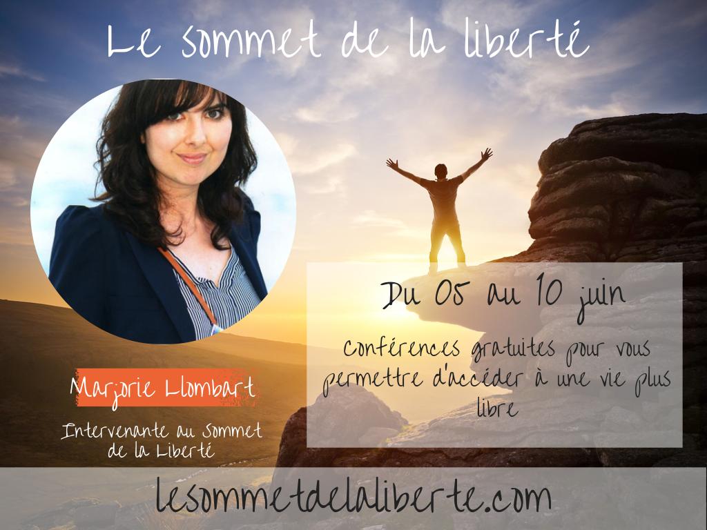 Le Sommet de la Liberté – Utilisez votre potentiel pour vivre pleinement et librement
