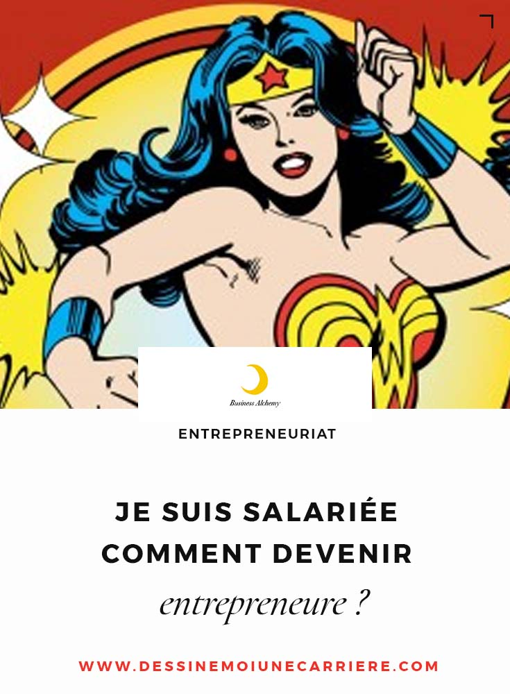 suis-salariee-comment-devenir-entrepreneure