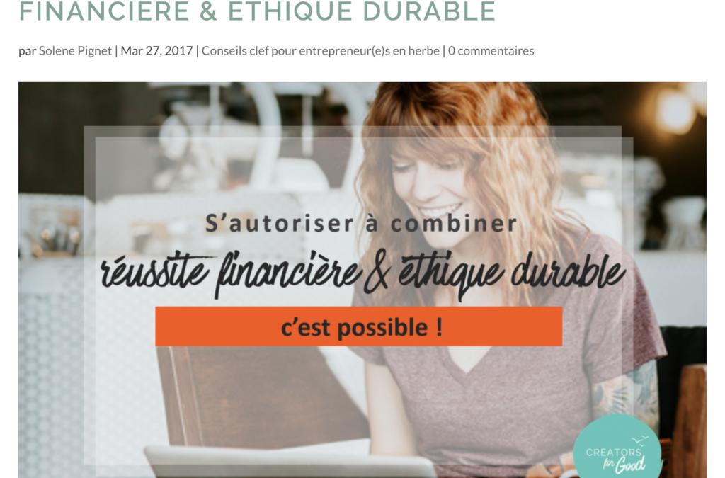Combiner réussite financière et éthique durable, c'est possible !