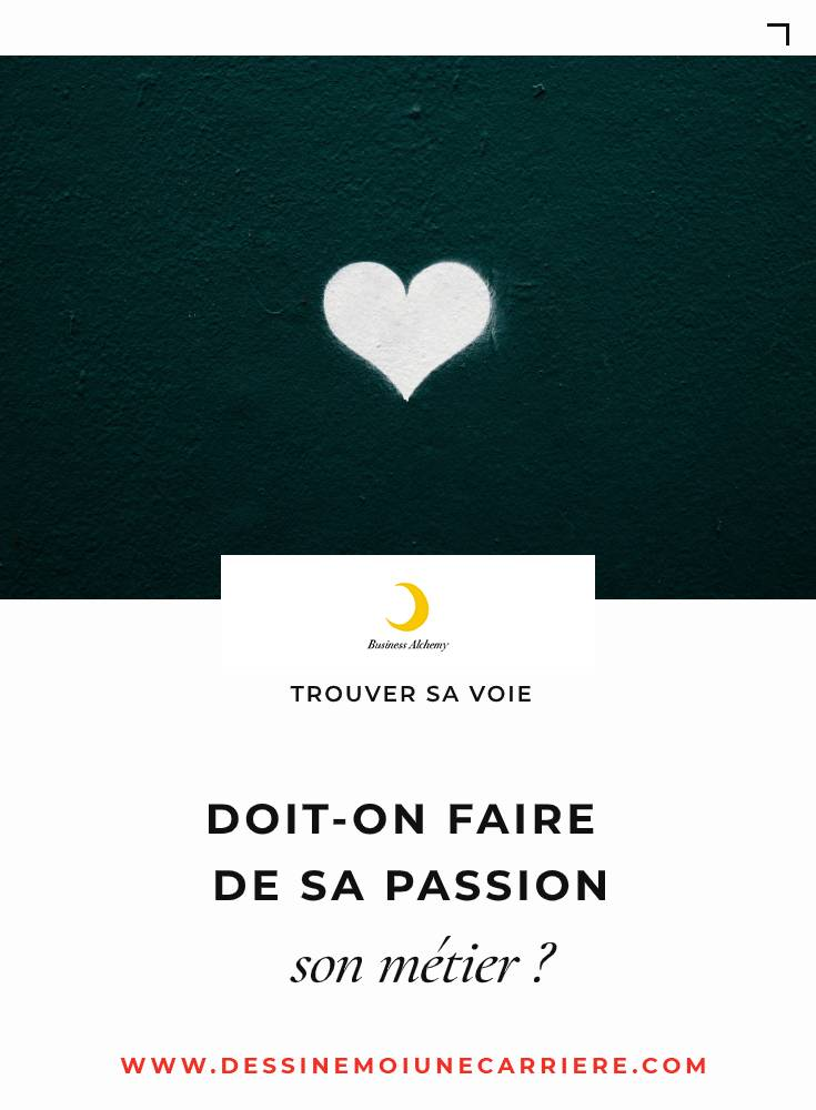 doit-on-faire-de-sa-passion-son-metier