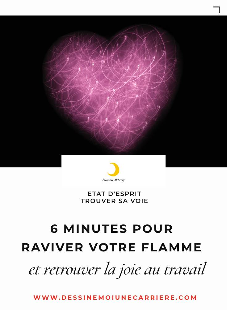 6 minutes raviver flamme